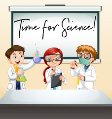 Three scientists in lab with phrase time for science