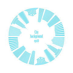 City in circle. Buildings around. Vector illustration.