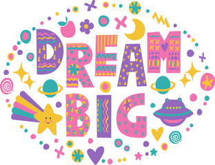 Word art Dream Big