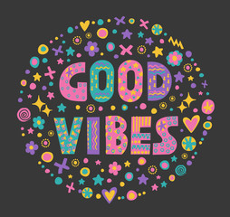 Word art Good vibes