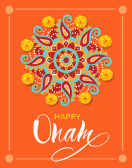 Happy Onam background with pookolam and lettering for South India festival. Vector illustration.