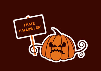 I Hate Halloween vector. Halloween pumpkin vector. Pumpkin background for halloween