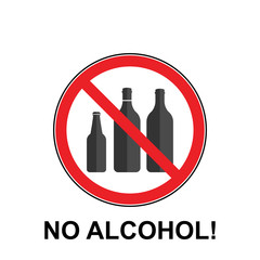NO ALCOHOL SIGN. Verbotsschild Alkohol verboten Alkoholverbot Zeichen. icon alcohol ban. glass of wine prohibition sign on white background. No alcohol allowed sign.