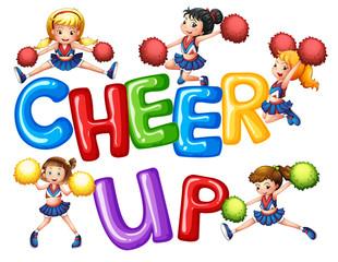 Cheerleaders and word cheer up
