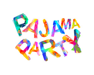 Pajama party. Vector triangular letters