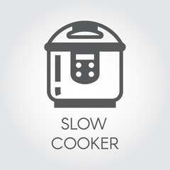 Slow cooker flat icon. Electronic crock pot or steamer pictograph. Household appliance label for catalogues store, culinary recipes and other design needs. Vector