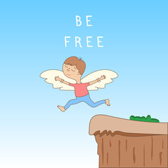 Be free - cute cartoon character with open arms with wings - the concept of freedom and creativity. Jump off a cliff. Vector illustration.