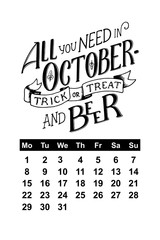 Vector calendar for October 2018. Hand drawn lettering quotes for calendar design