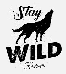 Stay Wild Forever beautiful vector illustration