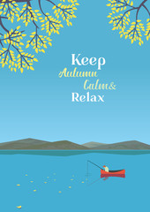 Mountain green valley landscape. Keep Autumn Calm and Relax poster.Fisherman on calm river in Alps mountains. Leaf fall on water. Freehand cartoon retro style. Vector countryside outdoor background