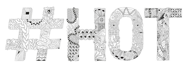 Word HOT with hashtag for coloring. Vector decorative zentangle object