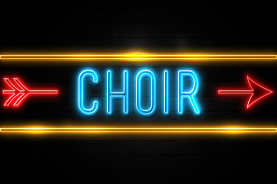 Choir  - fluorescent Neon Sign on brickwall Front view