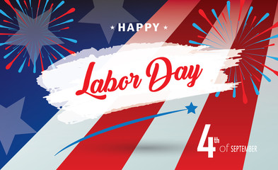 Happy Labor Day holiday banner with American national flag red, blue, white colors, fireworks, stars, calligraphy text design. Patriotic poster. Festive Vector illustration.