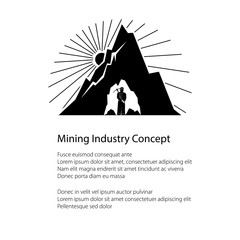 Miner Holding a Pickax in the Bowels of Mountains on a Background of the Sunburst and Text, Poster Mining Industry, Flyer Brochure Design, Black and White Vector Illustration
