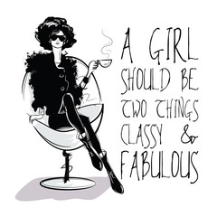 Fashion quote with fashion woman in sketch style.