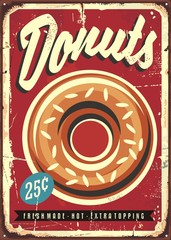 Donuts retro promotional sign. Food sign board with fresh delicious donuts on old vintage background.