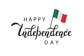 Vector isolated lettering for 16th September, Happy Independence Day in Mexico with mexican flag for decoration and covering on the white background.