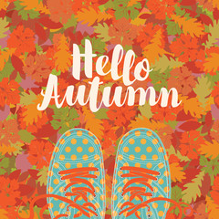 Autumn banner with the inscription Hello autumn and blue shoes polka dot on the background of seamless texture of colorful autumn leaves. Vector illustration