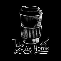 Paper coffee cup white chalk on blackboard. Coffee shop or cafe menu handdrawn illustration and lettering.