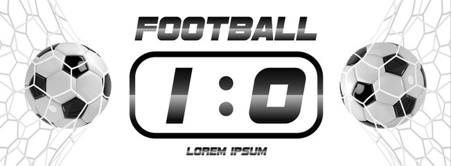 Soccer or Football Black Banner With 3d Ball and Scoreboard on white background. Soccer game match goal moment with ball in the net.