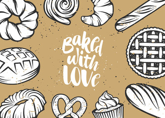 Set of vector bakery elements and handwritten lettering. Hand drawn typography design with bread, pastry, pie, buns, sweets, cupcake. Modern ink brush calligraphy and linear graphic. Baked with love.