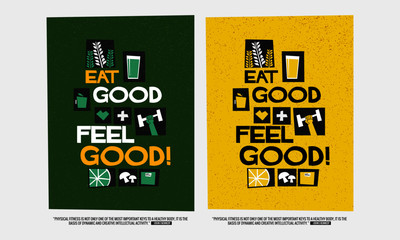 Eat Good, Feel Good! (Motivational Poster Vector Illustration)