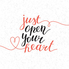 just open your heart, vector lettering, hand drawn text