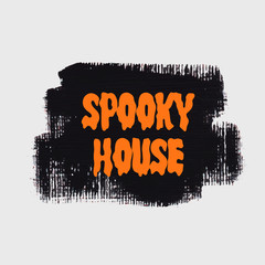Spooky House Halloween sign text over brush paint abstract background vector illustration. Halloween poster, invitation or banner.