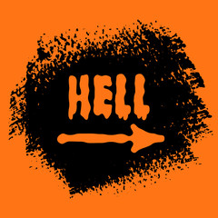 Hell Halloween sign text over brush paint abstract background vector illustration. Halloween poster, invitation or banner.