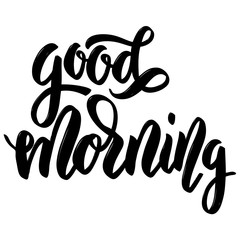 Good morning. Hand drawn lettering on white background.