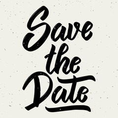 Save the date. Hand drawn lettering phrase on white background.