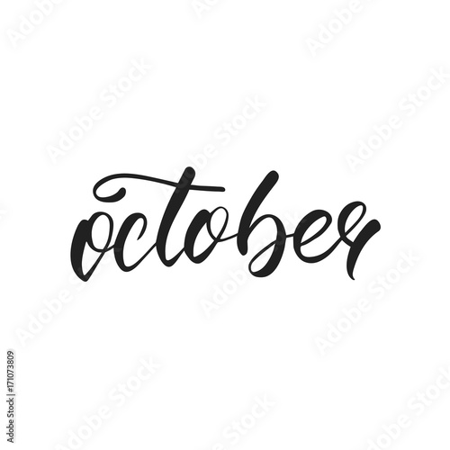 October. Autumn Lettering. Autumn Seasonal Hand Lettering Quote.
