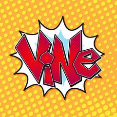 Vector Vine word bubble in pop art retro comic style