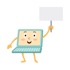vector flat cartoon funny laptop humanized character with arms, legs and face holding blank placard with space for a text in hand. Isolated illustration on a white background.