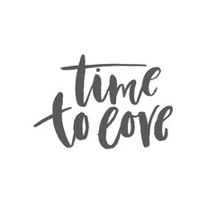 Time to love - phrase