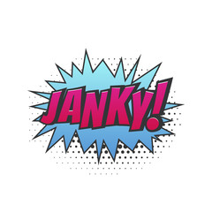 Janky. Icon of poor quality as slang in comic style.Popart vector illustration on white background.