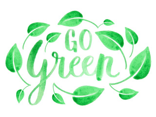 GO GREEN watercolour brush calligraphy