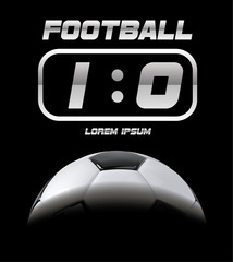 Realistic soccer ball or football ball in shadow. 3d Style vector Ball. Scoreboard on black background. Soccer game match goal moment.