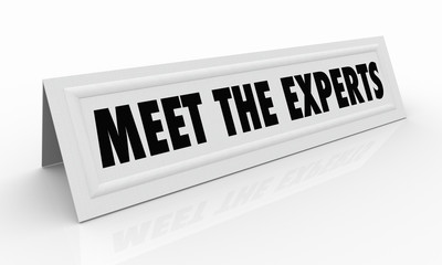Meet the Experts Name Tent Card Professionals 3d Illustration