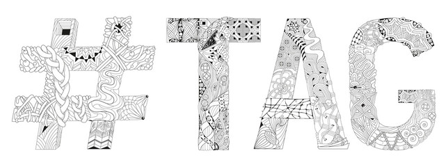 Word tag with hashtag for coloring. Vector decorative zentangle object