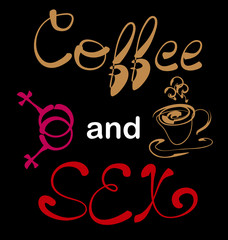 Coffee plus seх. Lettering, a print with a slogan, a cup, a symbolic designation of female same-sex relationships