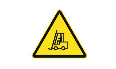 Fork lift truck warning sign