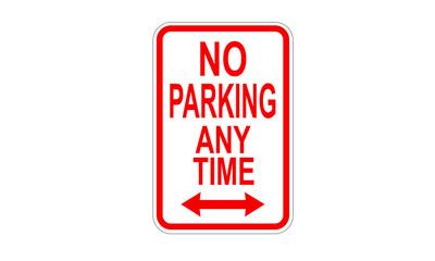 No parking at any time warning sign
