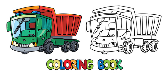 Funny small dump truck with eyes. Coloring book