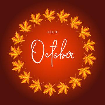 Hello October calligraphy inscription. Autumn banner template.Vector illustration.