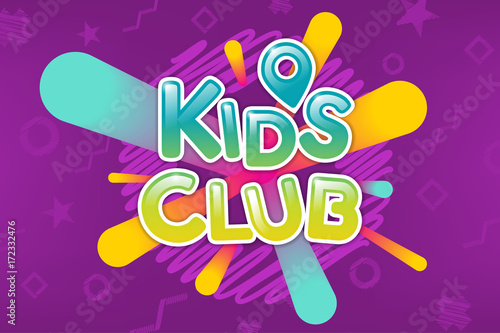 Kids Club Colorful Banner Caramel Text On Abstract Background Poster For Childrens Game Room