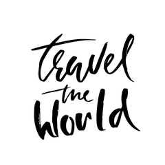 Travel the world hand drawn phrase. Ink handwritten illustration. Modern dry brush calligraphy. Vector illustration