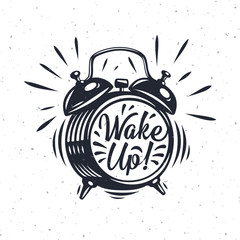 Wake up! inscription on Alarm Clock.
