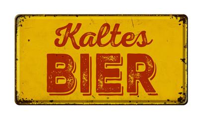 Altes verrostetes Blechschild - Kaltes Bier