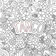 Tango Zen Tangle. Doodle background with flowers and text for the partner dancing.